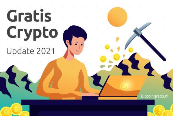 Gratis Crypto 2021: Elke Satoshi telt!